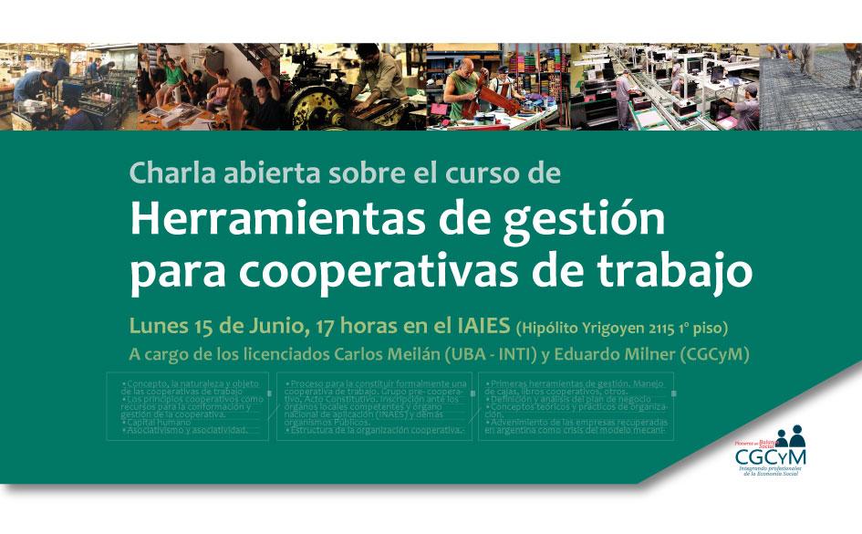 Charla gratuita: Las herramientas de gestión en las cooperativas de trabajo. El 15 de junio a las 17 hs. en el IAIES