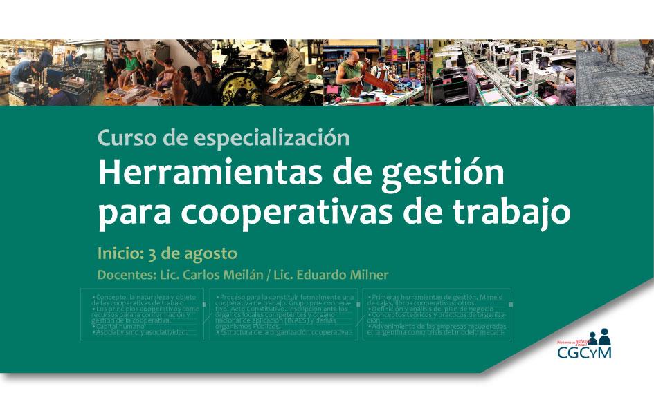 Curso sobre Herramientas de gestión para cooperativas de trabajo. Presencial. Inicia: 3 de agosto