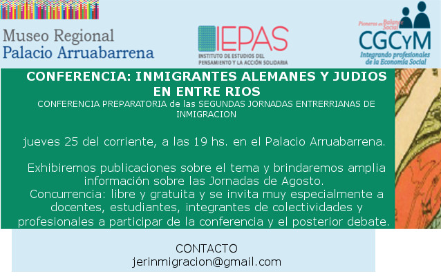 """Conferencia """"Inmigrantes alemanes y judíos en Entre Ríos"""", el jueves 25 de junio en Concordia"""