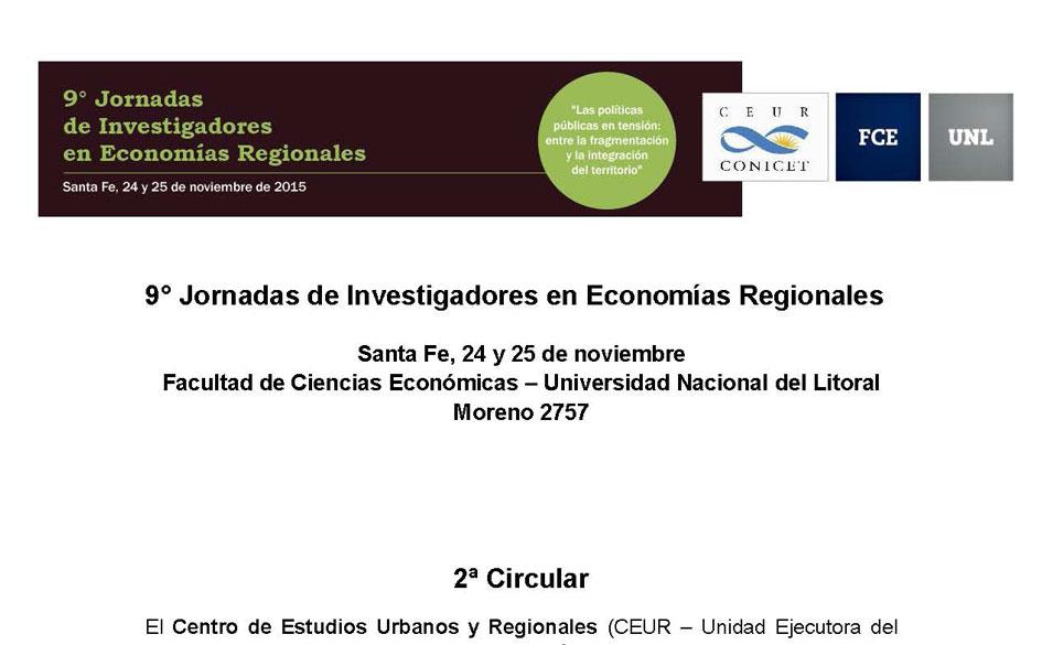 """9° Jornadas de Investigadores en Economías Regionales """"Las políticas públicas en tensión: entre la fragmentación y la integración del territorio"""""""