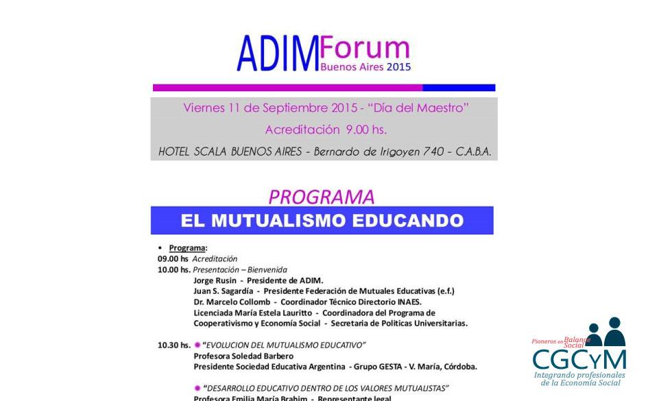 El CGCyM estará presente en el Forum ADIM 2015 «El mutualismo educando». La inscripción es libre y gratuita.