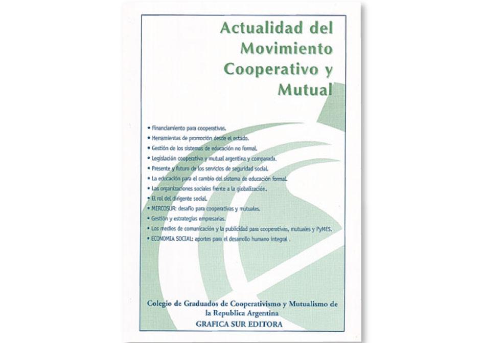 Actualidad del movimiento cooperativo y mutual
