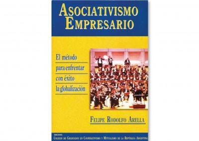 Asociativismo empresario. El método para enfrentar con éxito la globalización