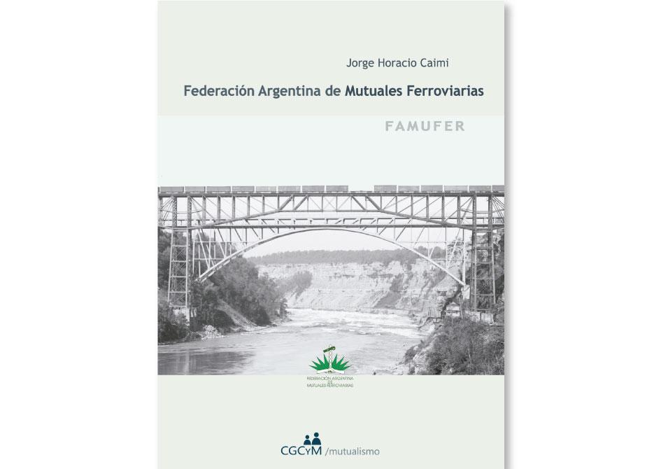 Federación Argentina de Mutuales Ferroviarias (FAMUFER)