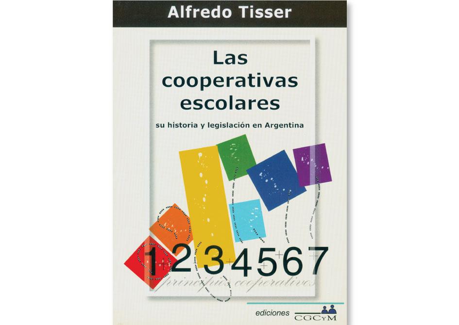 Las cooperativas escolares. Su historia y legislación en Argentina