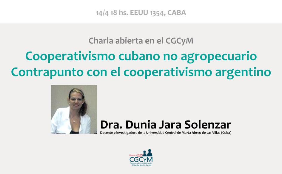 Charla abierta con la Dra. Dunia Jara Solenzar (Cuba): contrapunto entre cooperativismo cubano y argentino