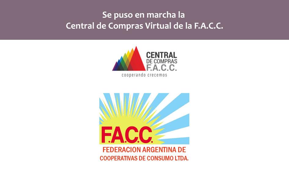 La Federación Argentina de Cooperativas de Consumo Ltda. FACC. pone en marcha su Central de Compras