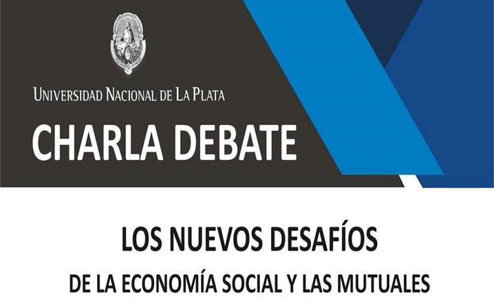 Charla debate sobre Mutualismo y Economía Social en La Plata. Presentación de Cátedra Abierta en la UNLP