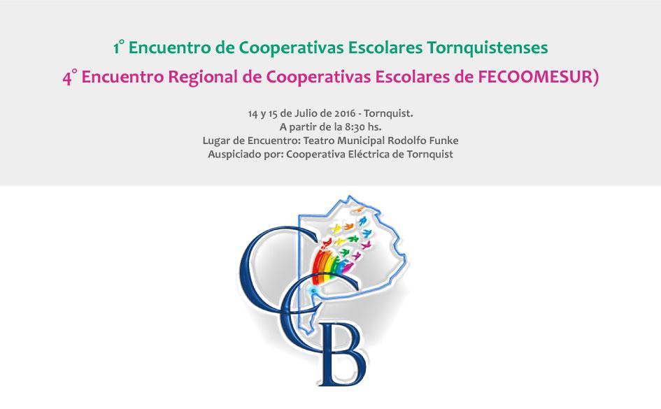 4° Encuentro Regional de Cooperativas Escolares de FECOOMESUR. 14  y 15 de Julio de 2016 en Tornquist