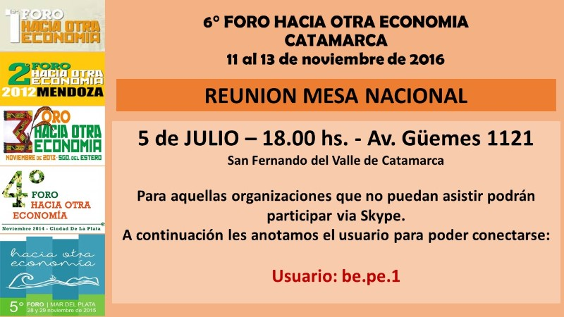 "6º Foro ""Hacia otra economía"". Reunión de Mesa Nacional en Catamarca"