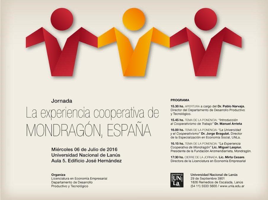 """Jornada """"La experiencia cooperativa de Mondragón, España"""" en la UNLa"""