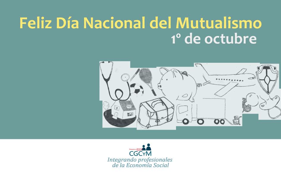 Celebramos el Día Nacional del Mutualismo. Sábado 1 de octubre de 2016