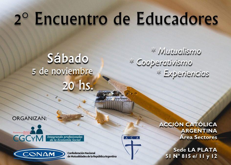 Segundo Encuentro de Educadores en La Plata: valores cooperativos y mutuales en el aula. Actividad libre y gratuita