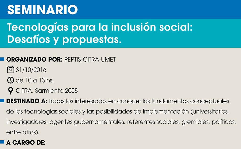 Seminario: Tecnologías para la inclusión social: Desafíos y propuestas. 31 de octubre en CABA
