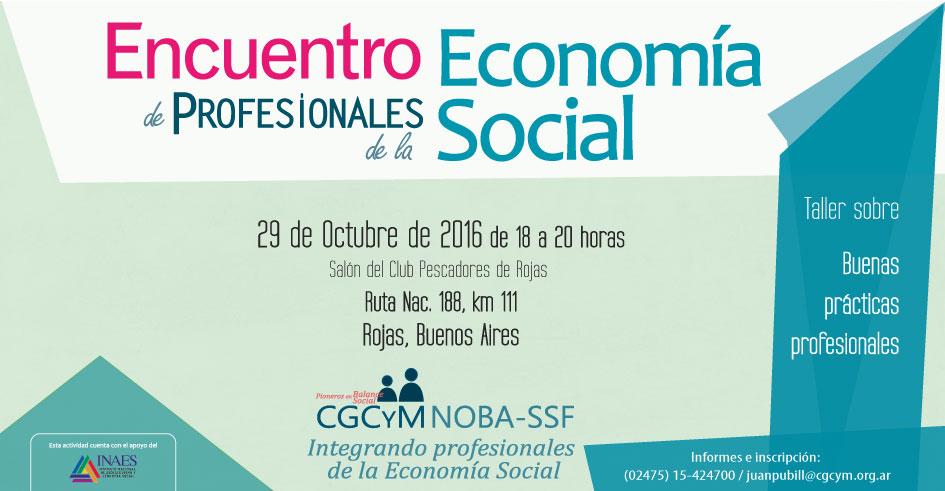 Encuentro de Profesionales de la Economía Social en Rojas, Pcia. de Buenos Aires. El 29/10/2016.