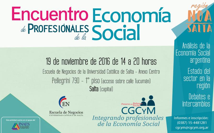 Encuentro de Profesionales de la Economía Social en Salta capital. 19 de noviembre 14 horas