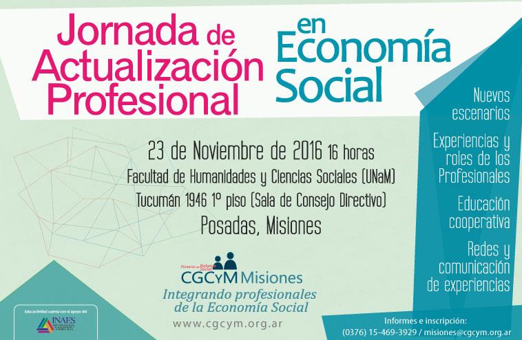Jornada de Actualización para Profesionales de la Economía Social en Posadas, Misiones. 23/11, 16 hs.