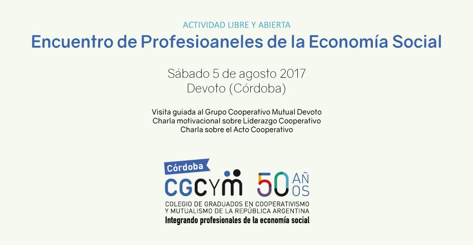 Encuentro de Profesionales de la Economía Social en Devoto, provincia de Córdoba, el sábado 5 de agosto