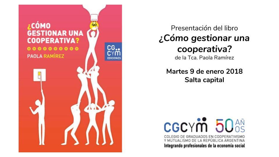 Presentación del libro ¿Cómo gestionar una cooperativa? de la Tca. Paola Vanesa Ramírez – Ediciones CGCyM