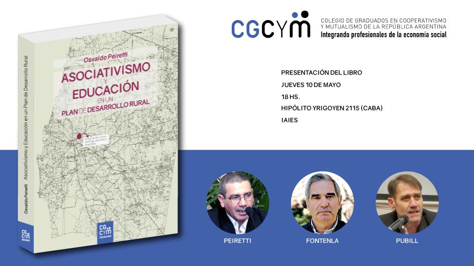 """Presentación del libro """"Asociativismo y educación en un plan de desarrollo rural"""" de Osvaldo Peiretti en CABA"""