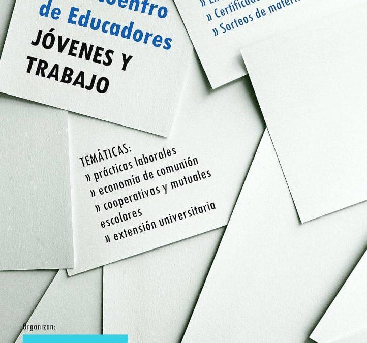4º Encuentro de Educadores en La Plata sobre juventud y trabajo asociativo
