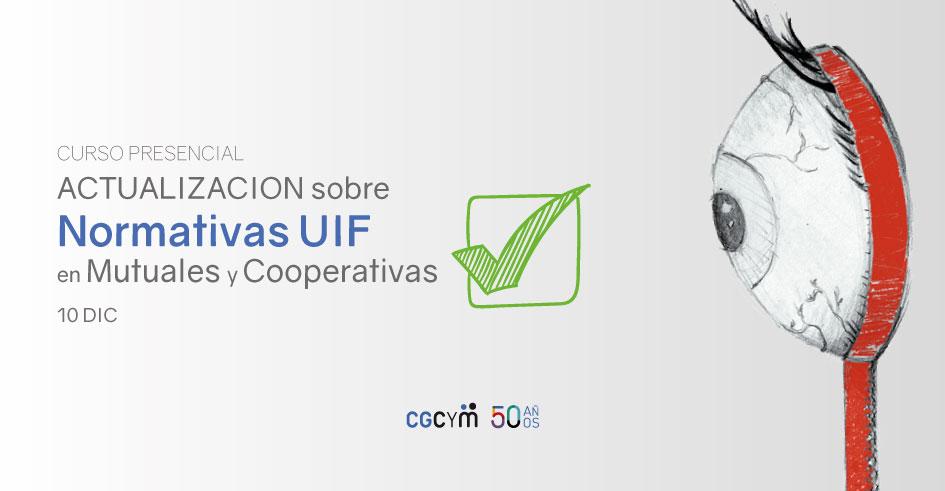 Curso de actualización sobre Normativas UIF para cooperativas y mutuales