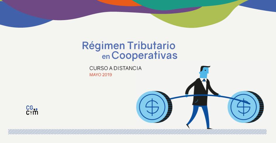 Curso a distancia: Régimen Tributario en Cooperativas