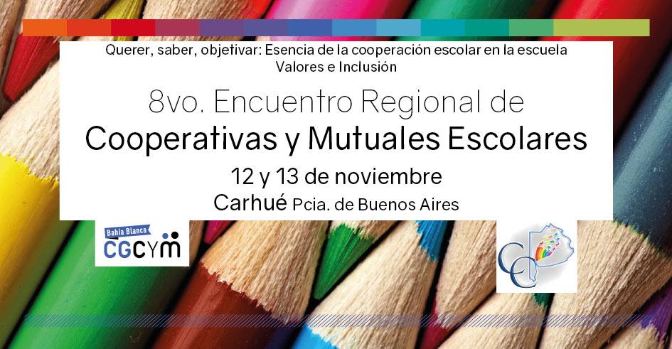8° Encuentro Regional de Cooperativas y Mutuales Escolares (SO Buenos Aires)