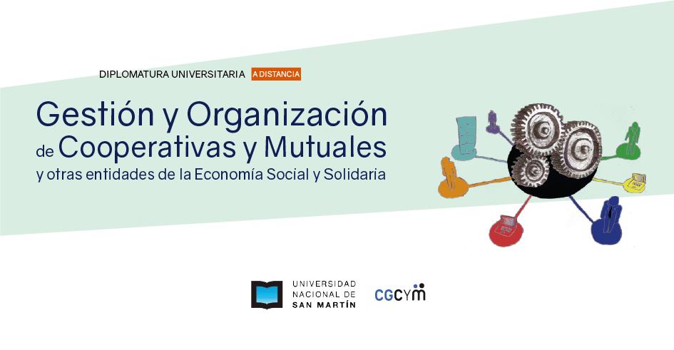 Diplomatura «Gestión y Organización de Cooperativas y Mutuales» A DISTANCIA. Inicio: 3/8