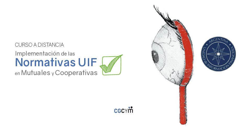 Implementación de las Normativas UIF en Mutuales y Cooperativas. Curso a distancia