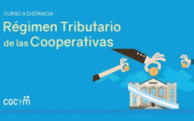 El Régimen Tributario de las Cooperativas. Curso a distancia /Abril 2020