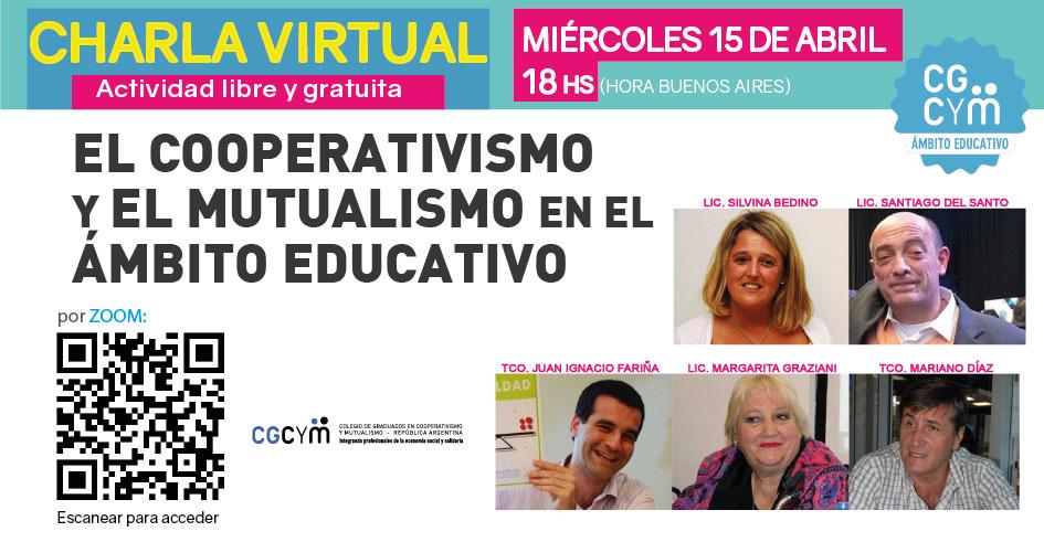 Charla virtual: El Cooperativismo y el Mutualismo en el Ámbito Educativo. Miércoles 15 de abril, 18 hs.