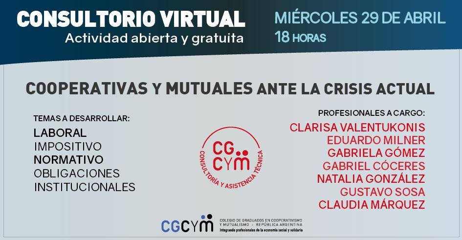 Consultorio Virtual: Cooperativas y Mutuales ante la Crisis actual. Actividad libre y gratuita