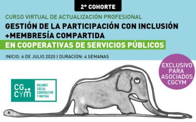 """2° COHORTE: """"Gestión de la Participación con Inclusión en Cooperativas de Servicios Públicos. Membresía compartida"""""""