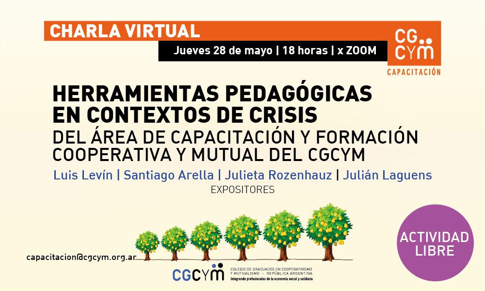 Charla Virtual sobre el Área de Capacitación y Formación del CGCyM: Estrategias pedagógicas en tiempos de crisis