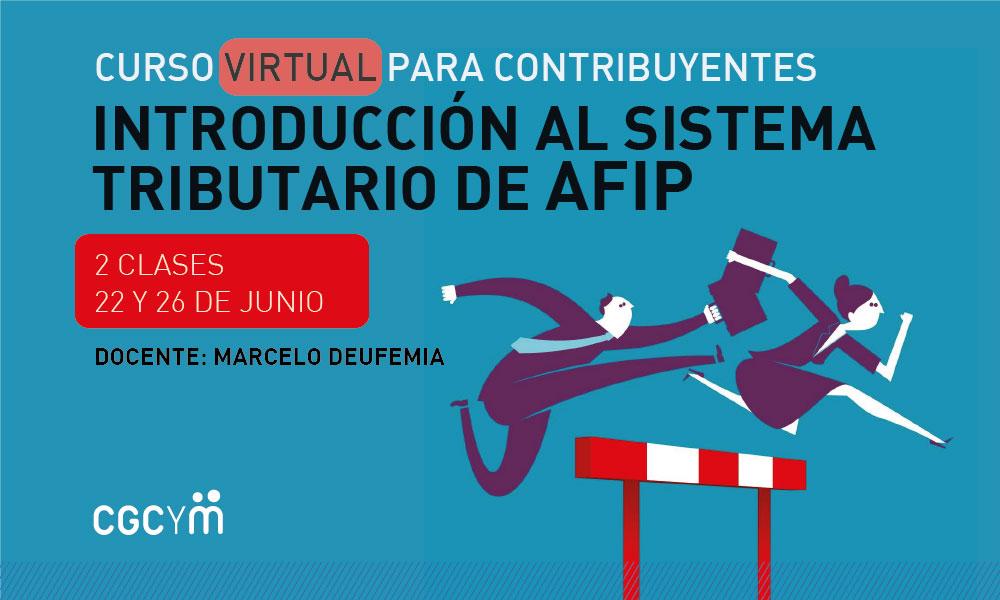 Curso Virtual: Introducción al sistema tributario de AFIP