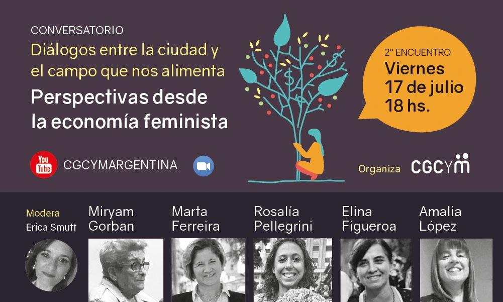 """Perspectivas desde la economía feminista: segunda charla del ciclo """"Diálogos entre la Ciudad y el Campo que nos alimenta"""""""