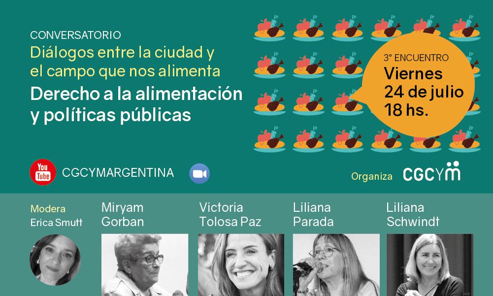 """Derecho a la alimentación y políticas públicas: 3° charla del ciclo """"Diálogos entre la Ciudad y el Campo que nos alimenta»"""