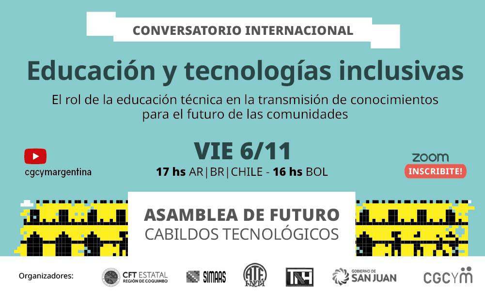 """Conversatorio Internacional sobre """"Educación, tecnologías inclusivas y resiliencia territorial"""""""