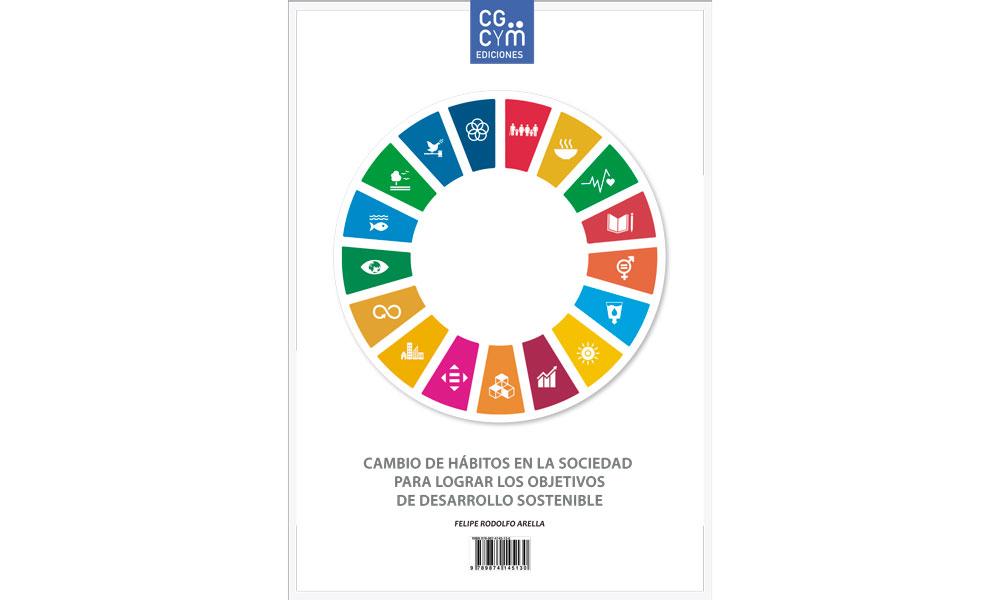 """""""Cambio de hábitos en la sociedad para lograr los ODS"""", de Felipe Arella. Nueva obra de Ediciones CGCyM de acceso libre y gratuito"""