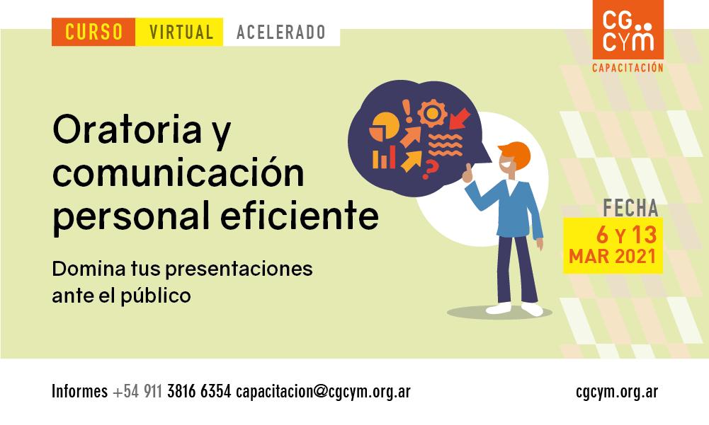 Oratoria y Comunicación Personal Eficiente (acelerado). Inicio: 6 de marzo