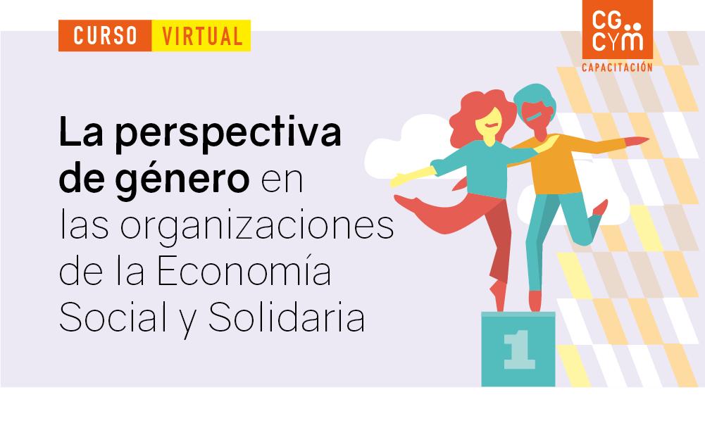 La perspectiva de género en las organizaciones de la Economía Social y Solidaria. Inicio: 8 de marzo