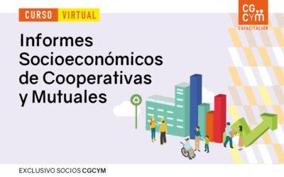 Informes Socioeconómicos de Cooperativas y Mutuales. Curso de actualización profesional. Parte 1 – Inicio: 9 de marzo