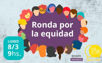 Ronda por la Equidad, conmemorando el Día Internacional de la Mujer. Lunes 8 de marzo 9 horas
