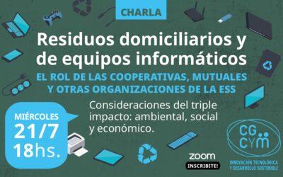"""Charla para cooperativas y mutuales sobre """"Gestión de residuos domiciliarios y de equipos informáticos"""""""