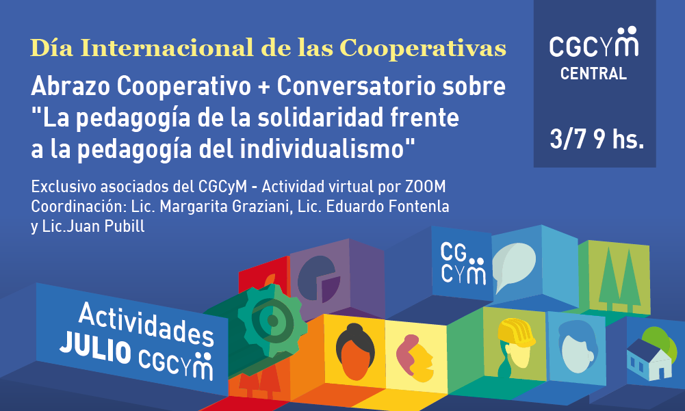 """Día Internacional de las Cooperativas: el CGCyM organiza un Abrazo Cooperativo y un Conversatorio sobre """"La pedagogía de la solidaridad frente a la pedagogía del individualismo"""""""