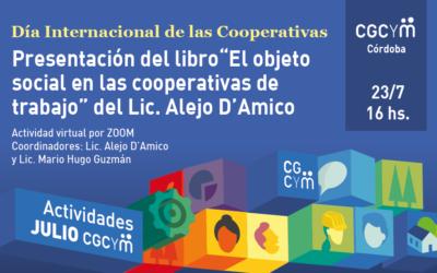 """CGCyM Córdoba presentará el libro """"El objeto social en las cooperativas de trabajo"""" de Alejo D'Amico"""