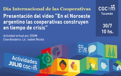 """CGCyM Tucumán invita a la presentación del video """"En el Noroeste argentino las cooperativas construyen en tiempo de crisis"""""""